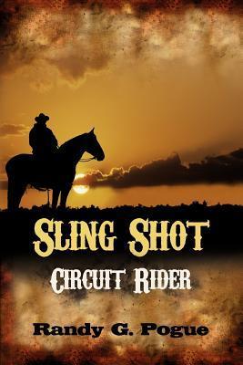 Sling Shot Circuit Rider