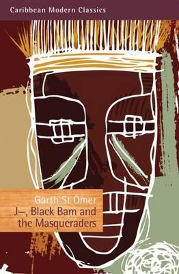 J-, Black Bam and the Masqueraders