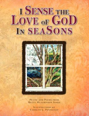 I Sense the Love of God in Seasons