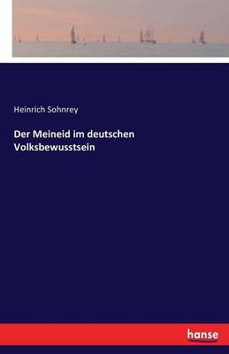 Der Meineid im deutschen Volksbewusstsein