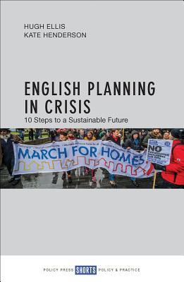English Planning in Crisis