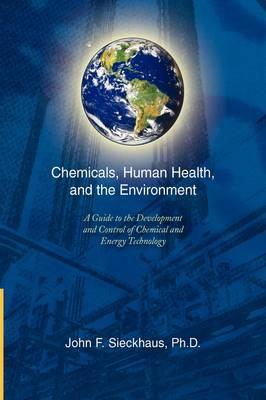 Chemicals, Human Health, and the Environment