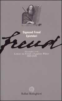 Psicanalisi e fede: lettere tra Freud e il pastore Pfister (1909-1939)