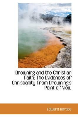 Browning and the Christian Faith