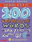 100 Vocabulary Words Kids Need to Know by 6th Grade