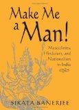 Make Me A Man!