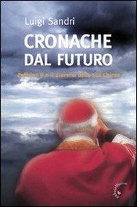 Cronache dal futuro. Zeffirino II e il dramma della sua chiesa