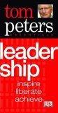 Tom Peters Essentials Leadership inspire, liberate, achieve