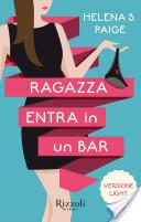 Ragazza entra in un bar (versione light)