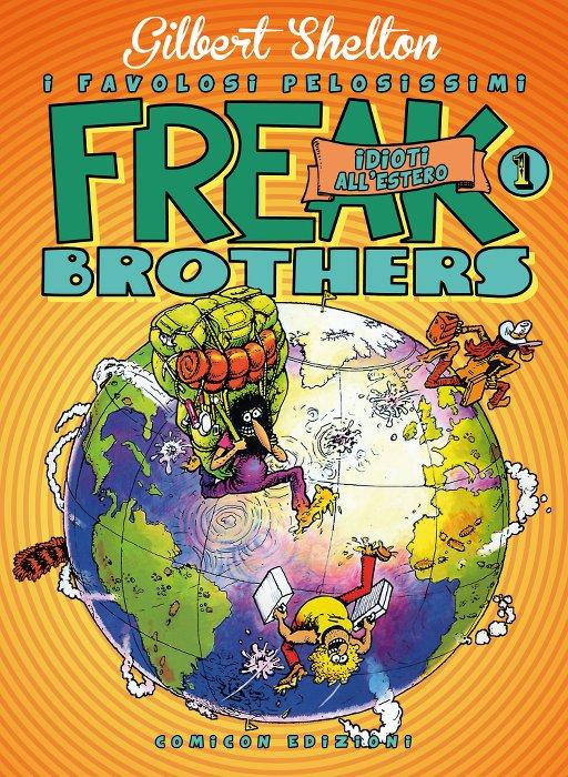 Freak Brothers vol. 1 - Edizione limitata