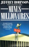 Minus millionaires, or, How to blow a fortune