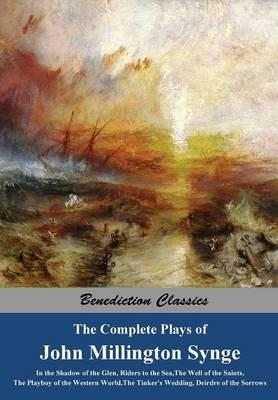 The Complete Plays of John Millington Synge