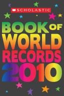 Scholastic Book of World Records 2010
