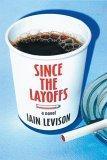 Since the Layoffs