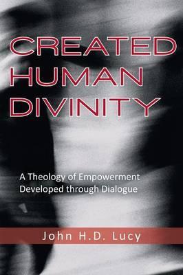 Created Human Divinity