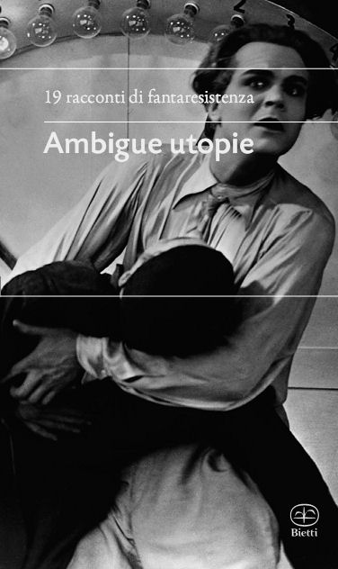 Ambigue utopie