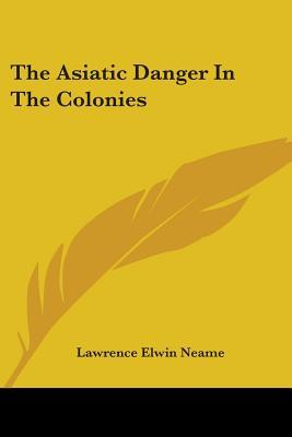 The Asiatic Danger In The Colonies