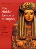 The Hidden Tombs of Memphis