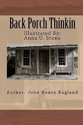Back Porch Thinkin