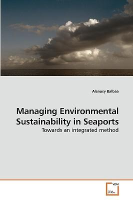 Managing Environmental Sustainability in Seaports