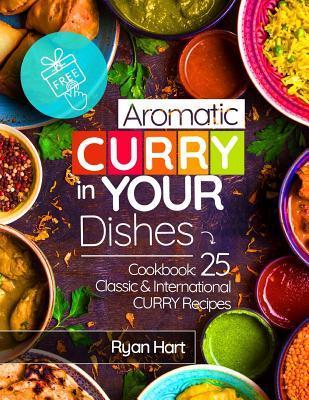 Aromatic curry in yo...