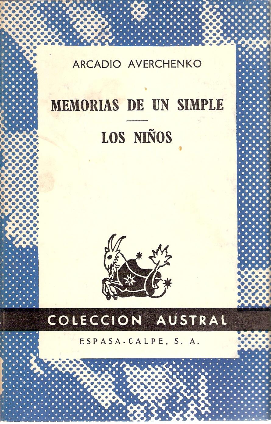 Memorias de un simple - Los niños