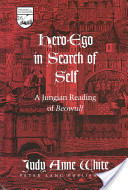 Hero-ego in Search of Self