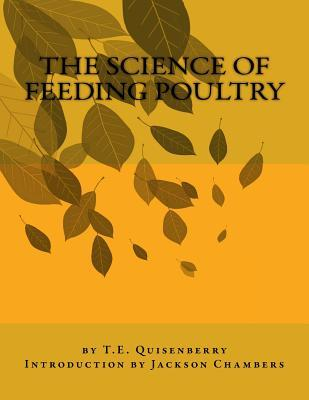 The Science of Feeding Poultry