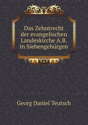 Das Zehntrecht Der Evangelischen Landeskirche A.B. in Siebengeburgen