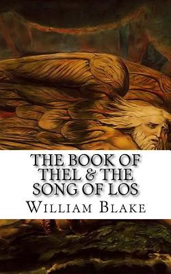 The Book of Thel & the Song of Los