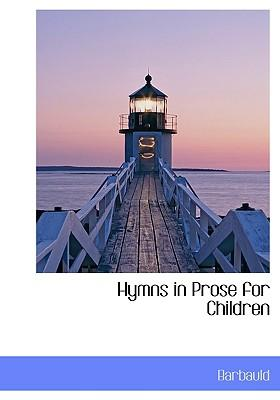 Hymns in Prose for Children