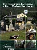 Certose di Villar Focchiardo e Parco Orsiera-Rocciavrè