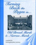 Turning Back the Pages in Old Broad Marsh and Narrow Marsh
