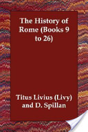 The History of Rome (Books 9 to 26)