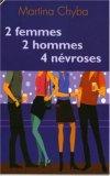 2 Femmes 2 hommes 4 névroses