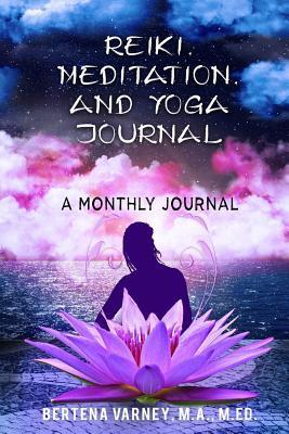 Reiki, Meditation, and Yoga Journal