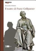 Il teatro di Franz Grillparzer