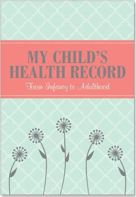 My Child's Health Re...
