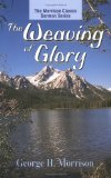 The Weaving of Glory