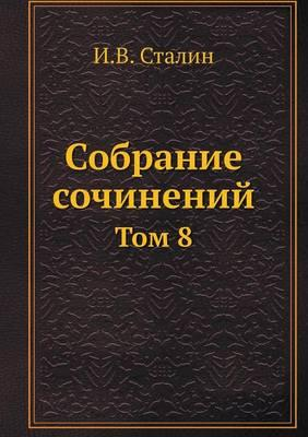Collected Works. Volume 8
