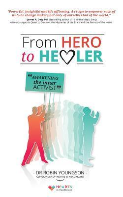 From Hero to Healer