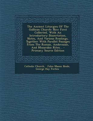 The Ancient Liturgies of the Gallican Church