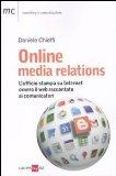 Online media relations. L'ufficio stampa per il web. Chi, come, dove, quando e perché