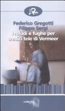 Preludi e fughe per tredici tele di Vermeer