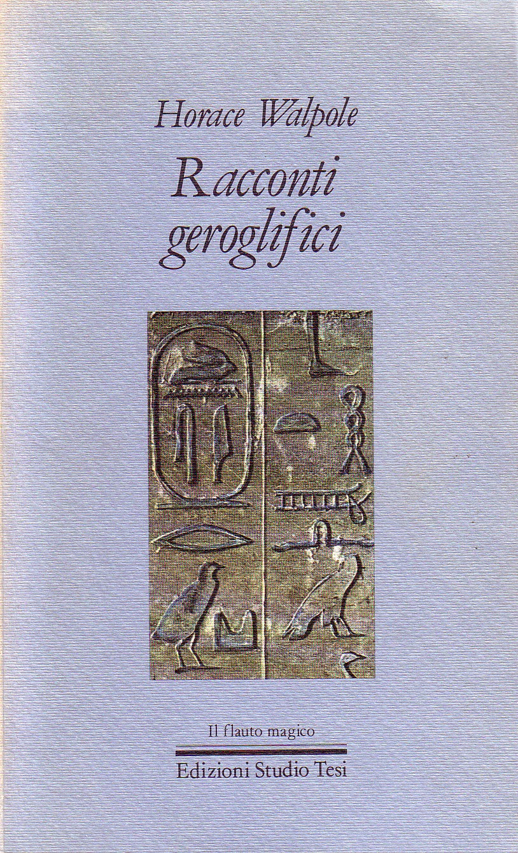 Racconti geroglifici