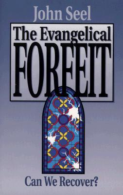 The Evangelical Forfeit