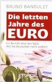 Die letzten Jahre des Euro