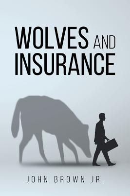 Wolves and Insurance
