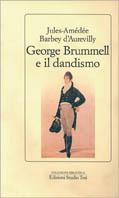 George Brummell e il dandismo