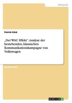 """""""Der WAU Effekt"""".  A..."""